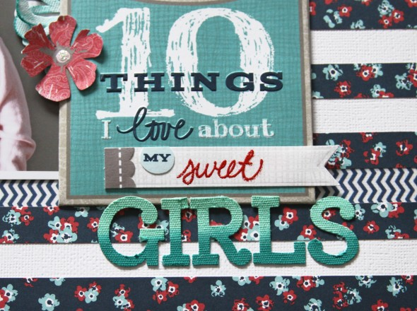 10 Things I Love About My Sweet Girls LO