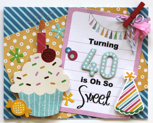 Turning 40 is Oh So Sweet Card